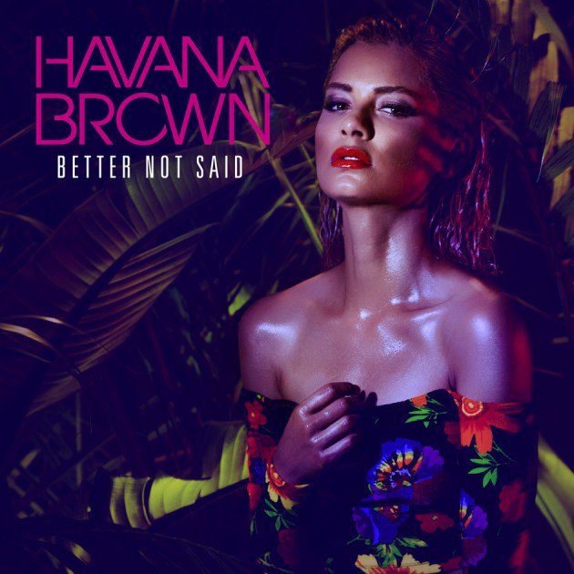 Havana Brown Better Not Said Cover by Los Angeles Music Photographer James Hickey