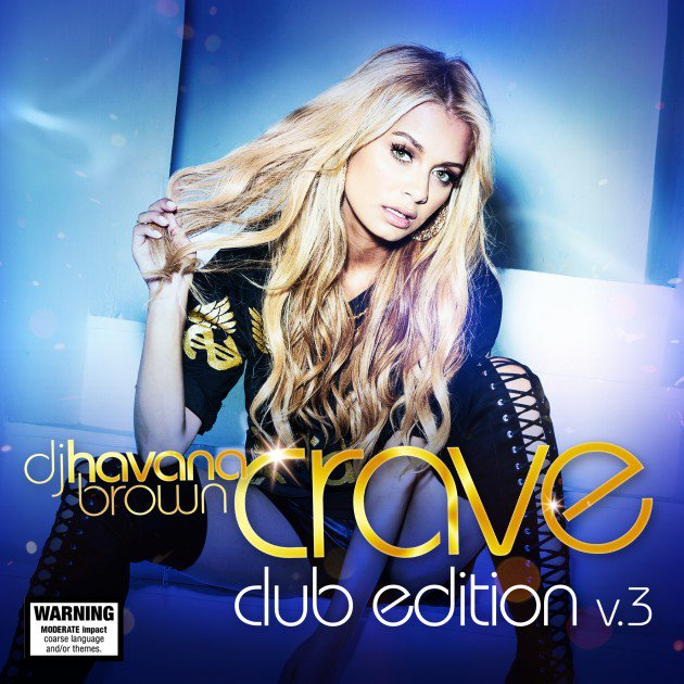 Havana Brown Crave Club Edition v.3 Cover by Los Angeles Photographer James Hickey